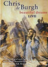 Chris de BURGH Live Beautiful Dreams DVD 2005