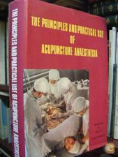 PRINCIPLES PRACT. USE ACUPUNCTURE ANAESTHESIA. ACUPUNCTURA