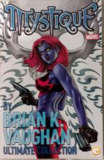 X-Men Mystique By Brian K. Vaughan Ultimate Collection