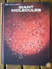 LIFE SCIENCE LIBRARY: Giant Molecules (Time-Life, 1965)