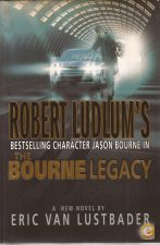 Robert Ludlum's The Bourne Legacy - Eric Van Lustbader 2004