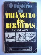 O Mistério do Triângulo das Bermudas - Richard Winer