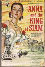 Anna and the King of Siam - Margaret Landon (1949)