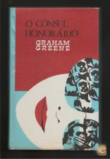 Graham Greene - O Cônsul Honorário