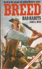 Breed 16: Bad Habits - James A. Muir (1981)