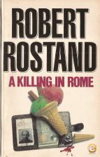 TheA Killing in Rome - Robert Rostand (1981)