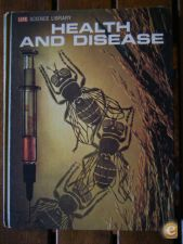 LIFE SCIENCE LIBRARY: Health and Disease (Time-Life, 1965)