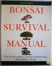 BONSAI Survival Manual Colin LEWIS 1996 Ilustrado