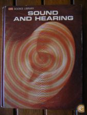 LIFE SCIENCE LIBRARY: Sound and Hearing (Time-Life, 1965)