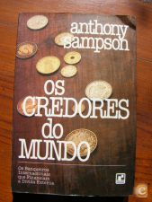 Os Credores do Mundo - Anthony Sampson (1981)