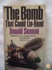 The Bomb that could lip-read - Donald Seaman