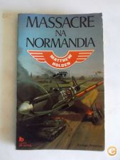 Massacre na Normandia - Matthew Holden
