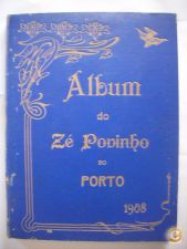 Album do Zé Povinho do Porto 1908