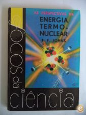 As perspectivas da energia termonuclear - T. F. Johns