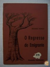 O REGRESSO DO EMIGRANTE - EDUARDO TEÓFILO