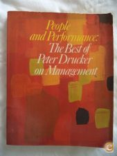 People and Performance: The best of Peter Drucker on Managem
