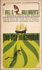 The Spy in Bangkok - Bill S. Ballinger's (1965)