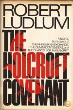 The Holcroft Covenant - Robert Ludlum (1978)