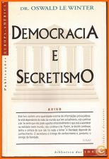 Democracia e Secretismo - Oswald Le Winter (2002)