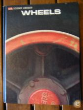 LIFE SCIENCE LIBRARY: Wheels (Wilfred Owen, Time-Life, 1965)