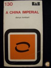 A CHINA IMPERIAL - DENYS LOMBART