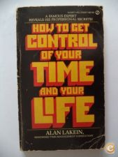 How to get control of your time and your life - Alan Lakein