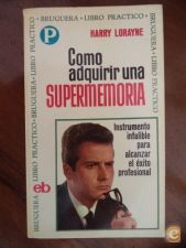 Como adquirir una supermemoria - Harry Lorayne