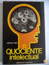 O Quociente Intelectual - Michel Tort