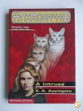Animorphs nº2 | A intrusa