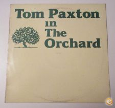 TOM PAXTON - In The Orchard (LP)