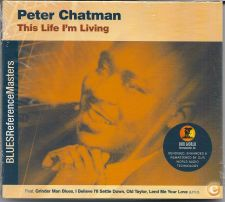 BLUES Peter CHATMAN This Life I'm Living CD Digipack 2002