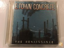E.Town Concrete – The Renaissance