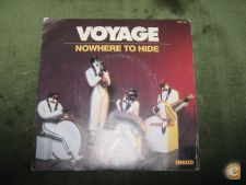 "Voyage-Nowhere To Hide-Single 7"" 45 rpm"